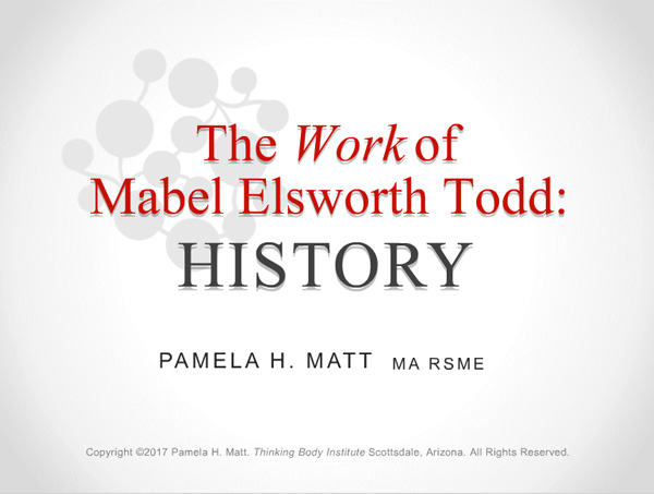 The Work of Mabel Elsworth Todd: History