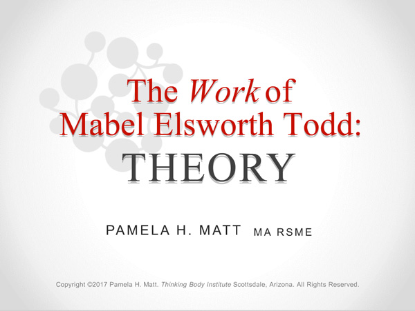 The Work of Mabel Elsworth Todd: Theory
