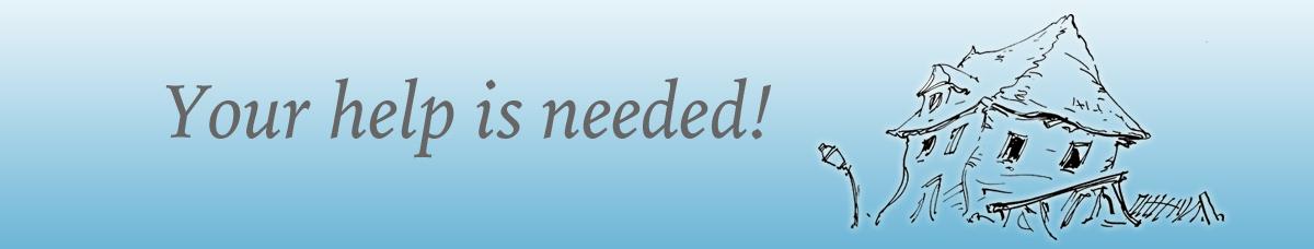 your help is needed