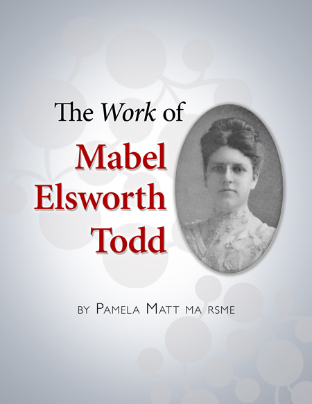 <strong>Coming in 2021!</strong><br /> The <em>Work</em> of Mabel Elsworth Todd<br />by Pamela Matt