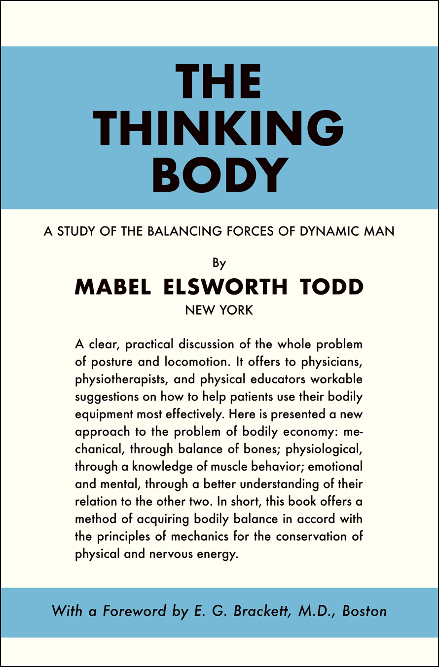 Coming Soon! The Thinking Body by Mabel Elsworth Todd